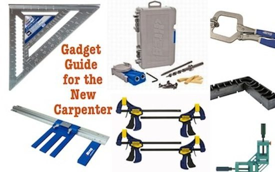 gadget guide for the new carpenter