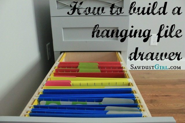 How To Build A Hanging File Folder Drawer Sawdust Girl 174