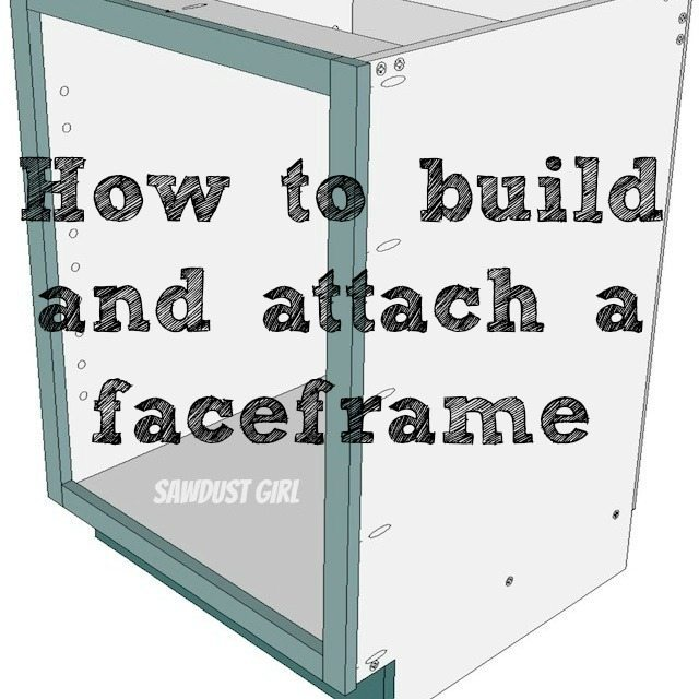 how to build and attach a cabinet face frame  sc 1 st  Sawdust Girl & How to build and attach a cabinet faceframe - Sawdust Girl®