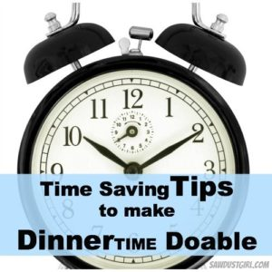 5 Time Saving Tips to make Dinnertime Doable