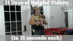 31 Days … of Helpful Tidbits