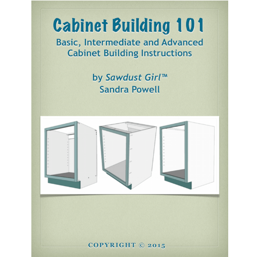 Cabinet building 101 e book sawdust girl for Cabinets 101