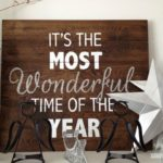 DIY Holiday Sign – it's the most wonderful time of the year