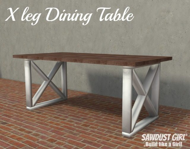 X Leg Dining Table Plans Sawdust Girl 174